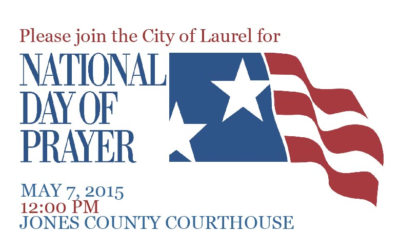 The City of Laurel, National Day of Prayer 2015