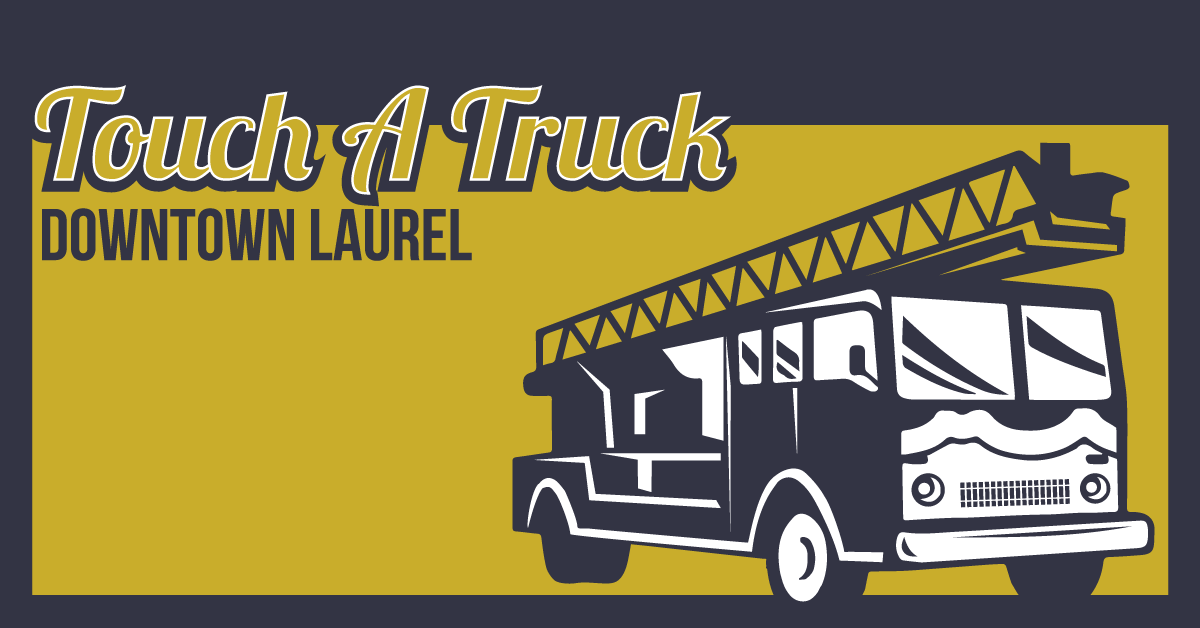 The City of Laurel, Touch-A-Truck 2018