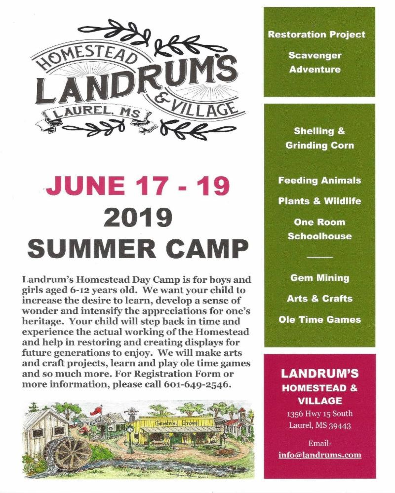 The City of Laurel, Summer Camp at Landrum's Homestead & Villiage