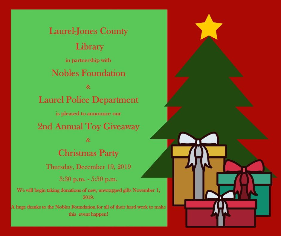 The City of Laurel, Laurel-Jones County Library 2nd Annual Toy Giveaway and Christmas Party
