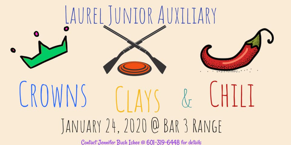 The City of Laurel, Laurel Junior Auxiliary  Crowns, Clays & Chili