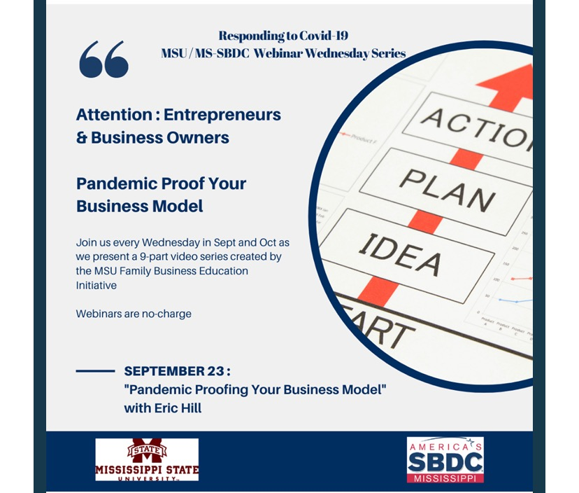 The City of Laurel, Mississippi Small Business Development Center Webinar:  Pandemic Proofing Your Business Model