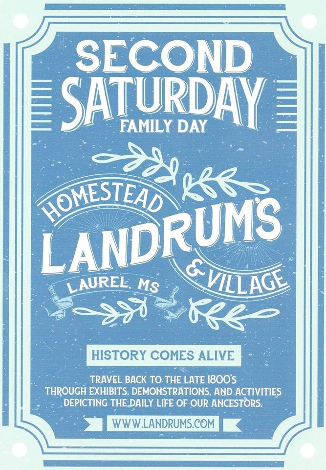 The City of Laurel, Landrum's Second Saturday Family Day